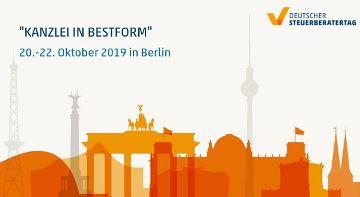 Deutscher Steuerberatertag vom 20. bis 22. Oktober 2019 in Berlin