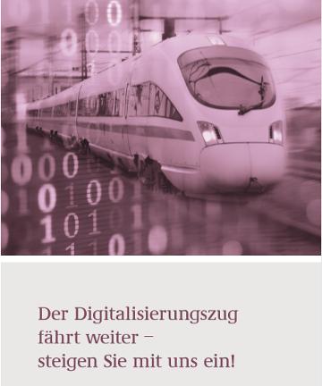 Der Digitalisierungszug fährt weiter